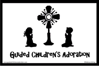 Guided Children's Adoration